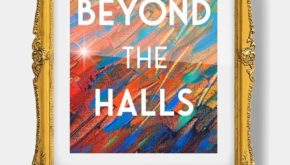 Beyond the Halls: An Insider's Guide to Loving Museums Author Talk and Book Signing