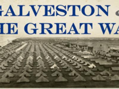 Galveston & the Great War