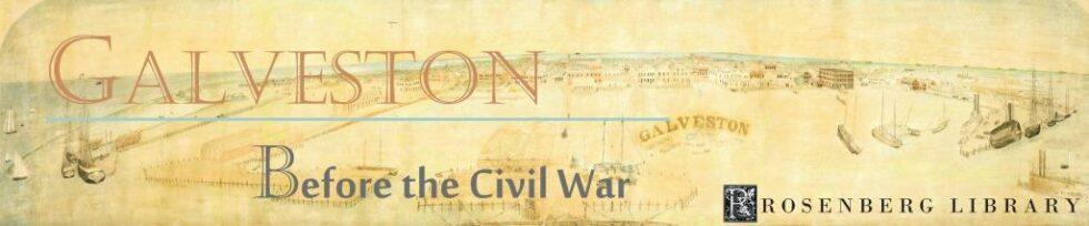 Galveston Before the Civil War